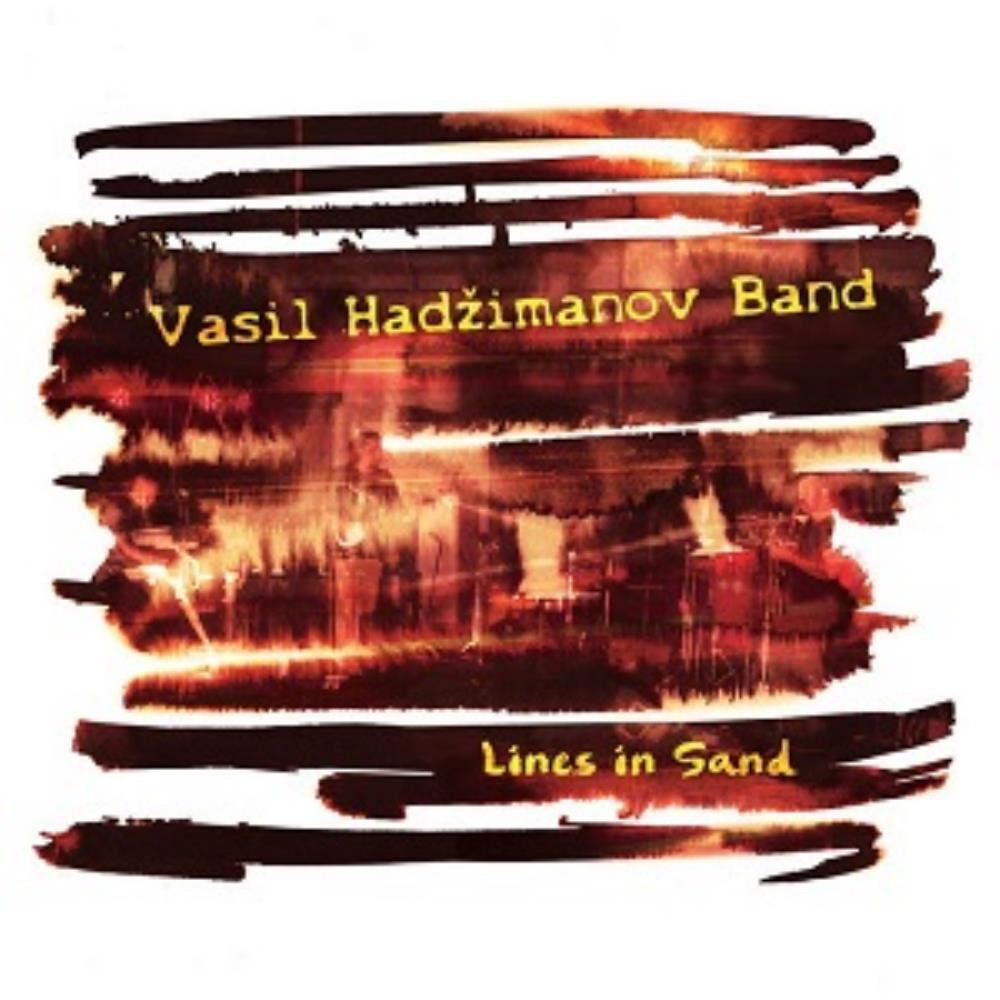 Vasil Hadzimanov Band - Lines In Sand CD (album) cover