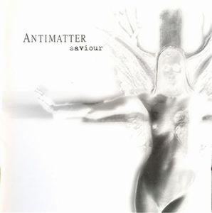 Antimatter - Saviour CD (album) cover