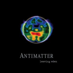 Antimatter - Leaving Eden CD (album) cover