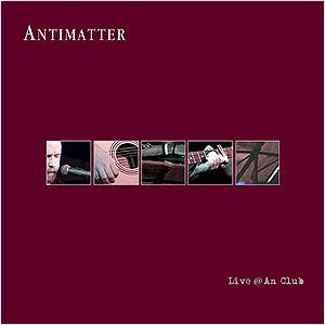 Antimatter - Live @ An Club CD (album) cover