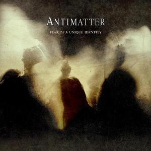 Antimatter - Fear Of A Unique Identity CD (album) cover