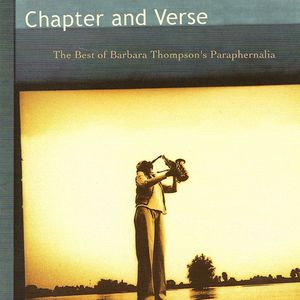 Barbara Thompson's Paraphernalia - Chapter And Verse - The Best Of (1982-2001) CD (album) cover