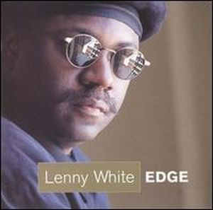 Lenny White - Edge CD (album) cover