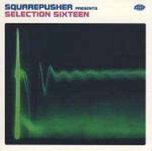 Squarepusher - Selection Sixteen CD (album) cover
