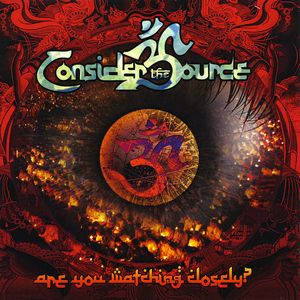 Consider The Source - Are You Watching Closely? CD (album) cover
