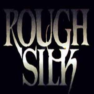 Rough Silk - Rough Silk CD (album) cover