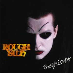 Rough Silk - Mephisto CD (album) cover