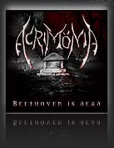 AcrimÖnia - Beethoven Is Dead CD (album) cover