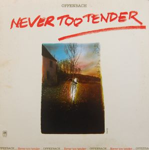 OFFENBACH - Never Too Tender CD album cover