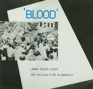 James Blood Ulmer - Are You Glad To Be In America? CD (album) cover