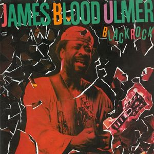 JAMES BLOOD ULMER - Black Rock CD album cover