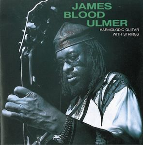 James Blood Ulmer - Harmolodic Guitar With Strings CD (album) cover