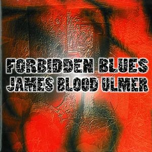 James Blood Ulmer - Forbidden Blues CD (album) cover