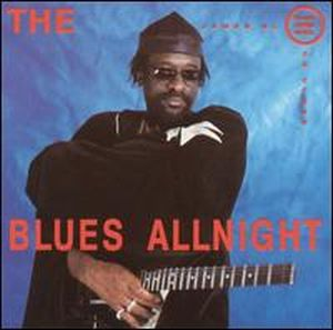 JAMES BLOOD ULMER - The Blues Allnight CD album cover