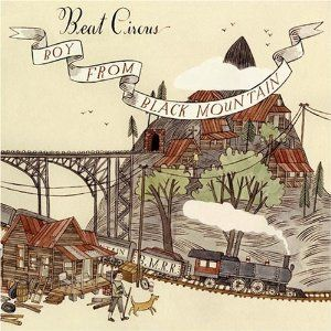 Beat Circus - Boy From Black Mountain CD (album) cover