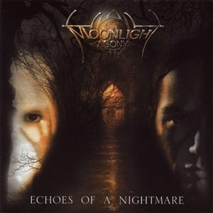 Moonlight Agony - Echoes Of A Nightmare CD (album) cover