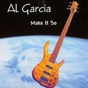 Al Garcia - Make It So CD (album) cover