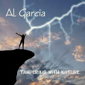 Al Garcia - Tampering With Nature CD (album) cover