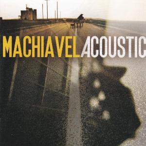 Machiavel - Machiavel Acoustic CD (album) cover