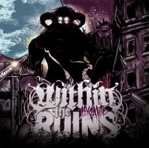 Within The Ruins - Invade CD (album) cover