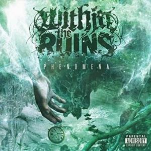 Within The Ruins - Phenomena CD (album) cover