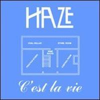 Haze C'est La Vie/the Ember CD album cover