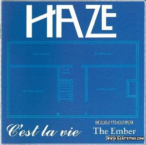 Haze C'est La Vie & The Ember CD album cover