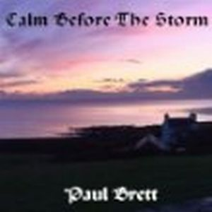 Paul Brett - Calm Before The Storm CD (album) cover