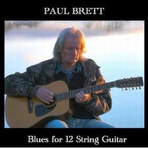 Paul Brett - Blues For 12 String Guitar CD (album) cover