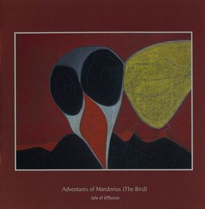 Tale Of Diffusion - Adventures Of Mandorius (the Bird) CD (album) cover