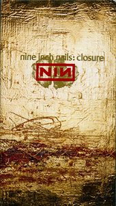 Nine Inch Nails - Closure DVD (album) cover