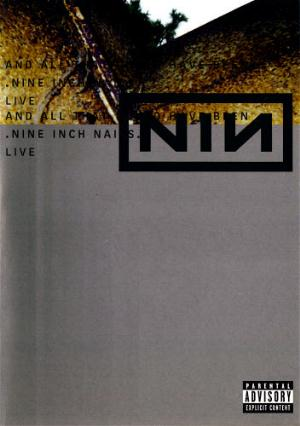 Nine Inch Nails And All That Could Have Been CD album cover