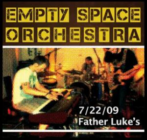 Empty Space Orchestra - Live At Father Lukes CD (album) cover