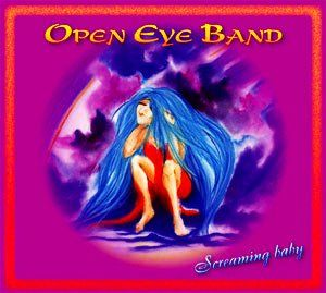 Open Eye Band - Screaming Baby CD (album) cover