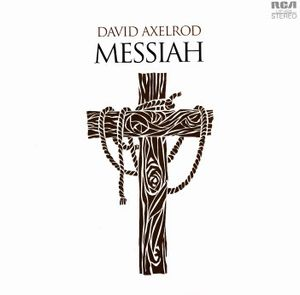 David Axelrod - Rock Interpretation Of Handel's Messiah CD (album) cover