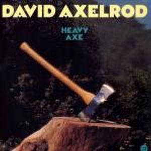 David Axelrod - Heavy Axe CD (album) cover