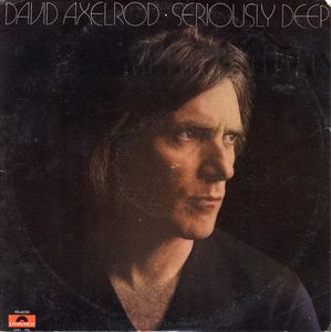David Axelrod - Seriously Deep CD (album) cover