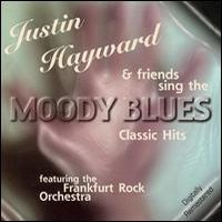 The Moody Blues - Justin Hayward & Friends Sing The Moody Blues Classical Hits CD (album) cover