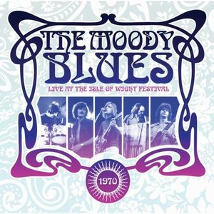 THE MOODY BLUES - Live At The Isle Of Wight 1970 CD album cover