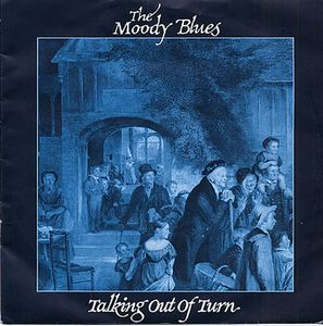 THE MOODY BLUES - Talking Out Of Turn CD album cover
