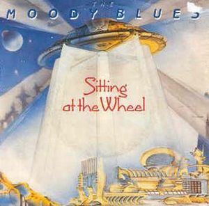 The Moody Blues - Sitting At The Wheel CD (album) cover