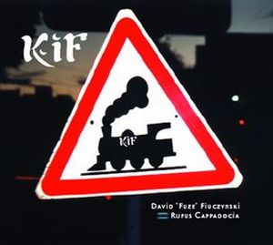 David Fiuczynski - Kif CD (album) cover
