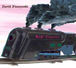 David Fiuczynski - Kif Express CD (album) cover