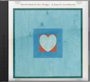 Harold Budd - A Song For Lost Blossoms CD (album) cover