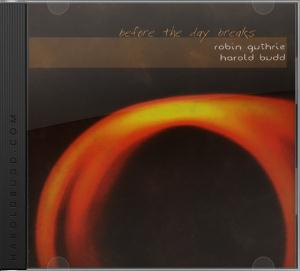 Harold Budd - Before The Day Breaks CD (album) cover