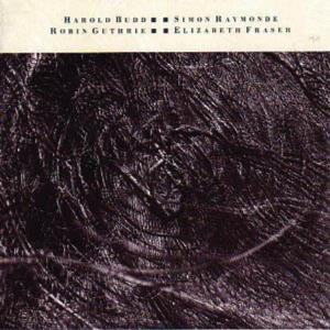 Harold Budd - The Moon And The Melodies (with Elizabeth Fraser, Robin Guthrie & Simon Raymonde) CD (album) cover