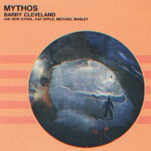 Barry Cleveland - Mythos CD (album) cover