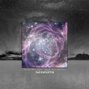 Senmuth - Faster Than Light Longer Than Eternity CD (album) cover