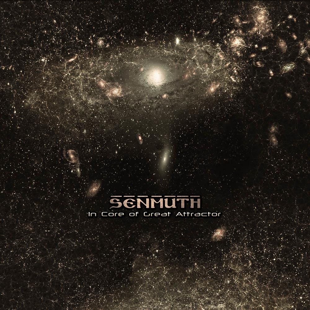 Senmuth - In Core Of Great Attractor CD (album) cover
