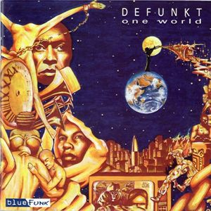 Defunkt - One World CD (album) cover